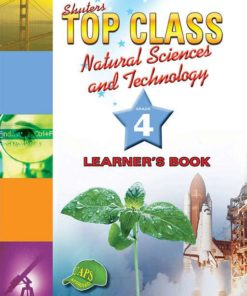 Shuters Top Class Natural Sciences and Technology Grade 4 Learners Book