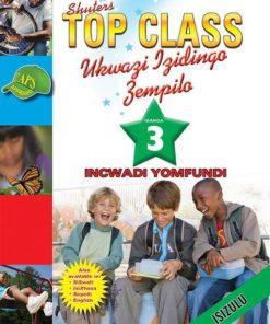 Shuters Top Class Ukwazi Izidingo Zempilo Ibanga 3 Incwadi Yomfundi