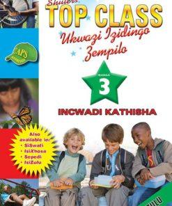 Shuters Top Class Ukwazi Izidingo Zempilo Ibanga 3 Incwadi Kathisha