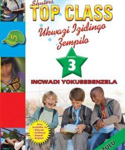 Shuters Top Class Ukwazi Izidingo Zempilo Ibanga 3 Incwadi Yokusebenzela