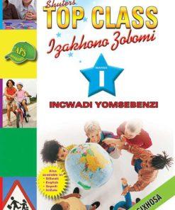Shuters Top Class Izakhono Zobomi Ibanga 1 Incwadi Yomsebenzi