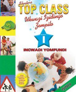 Shuters Top Class Ukwazi Izidingo Zempilo Ibanga 1 Incwadi Yomfundi