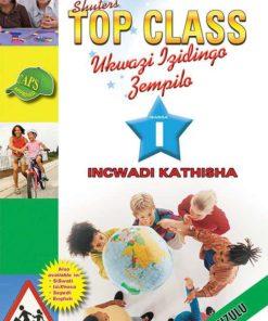 Shuters Top Class Ukwazi izidingo Zempilo Ibanga 1 Incwadi Kathisa