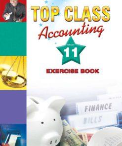 Top Class Accounting Grade 11 Exercise Book
