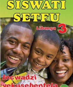 SISWATI SETFU GRADE 3 WORKBOOK