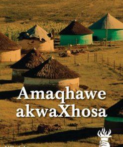 AMAQHAWE AKWAXHOSA