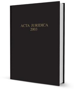 Acta Juridica 2003