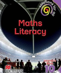 SOLUTIONS FOR ALL MATHEMATICAL LITERACY GRADE 10 LEARNER'S BOOK