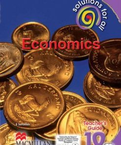 SOLUTIONS FOR ALL ECONOMICS GRADE 10 TEACHER'S GUIDE