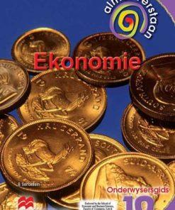 ALMAL VERSTAAN EKONOMIE GRAAD 10 ONDERWYSERSGIDS