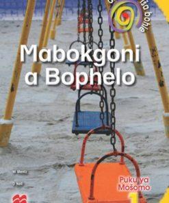 DITHAROLLO TŠA BOHLE MABOKGONI A BOPHELO KREITI 1 PUKU YA MOŠOMO