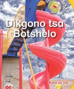 DITHARABOLOLO TSA BOTLHE DIKGONO TSA BOTSHELO KEREITI 2 BUKA YA TIRO