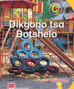 DITHARABOLOLO TSA BOTLHE DIKGONO TSA BOTSHELO KEREITI 3 BUKA YA TIRO