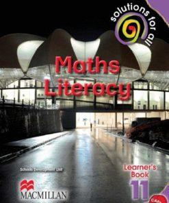 SOLUTIONS FOR ALL MATHS LITERACY GRADE 11 LEARNER'S BOOK
