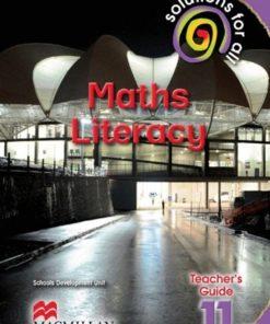 SOLUTIONS FOR ALL MATHS LITERACY GRADE 11 TEACHER'S GUIDE