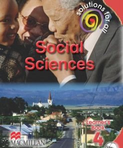 SOLUTIONS FOR ALL SOCIAL SCIENCES GRADE 4 LEARNER'S BOOK