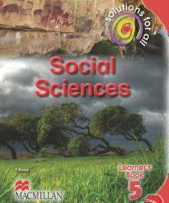 SOLUTIONS FOR ALL SOCIAL SCIENCES GRADE 5 LEARNER'S BOOK