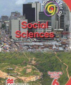 SOLUTIONS FOR ALL SOCIAL SCIENCES GRADE 6 TEACHER'S GUIDE