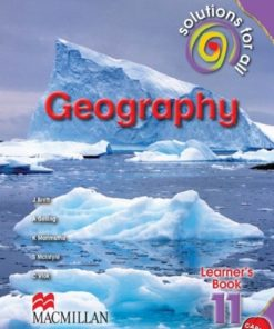 SOLUTIONS FOR ALL GEOGRAPHY GRADE 11 LEARNER'S BOOK