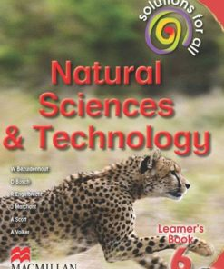 SOLUTIONS FOR ALL NATURAL SCIENCES AND TECHNOLOGY GRADE 6 LEARNER'S BOOK