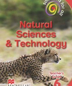 SOLUTIONS FOR ALL NATURAL SCIENCES AND TECHNOLOGY GRADE 6 TEACHER'S GUIDE
