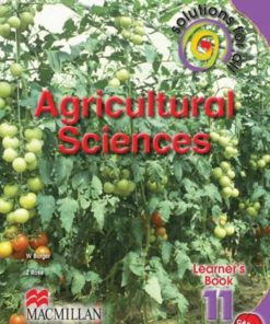 SOLUTIONS FOR ALL AGRICULTURAL SCIENCES GRADE 11 LEARNER'S BOOK