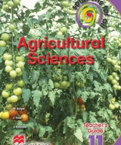 SOLUTIONS FOR ALL AGRICULTURAL SCIENCES GRADE 11 TEACHER'S GUIDE