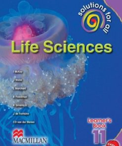 SOLUTIONS FOR ALL LIFE SCIENCES GRADE 11 LEARNER'S BOOK
