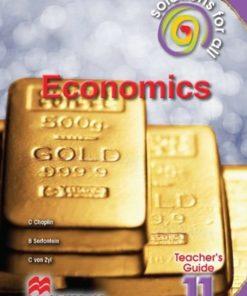 SOLUTIONS FOR ALL ECONOMICS GRADE 11 TEACHER'S GUIDE