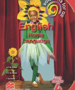 SOLUTIONS FOR ALL ENGLISH HOME LANGUAGE GRADE 4 CORE READER