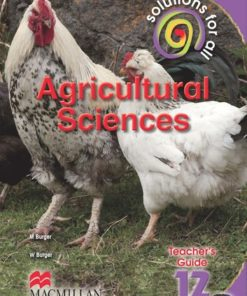 SOLUTIONS FOR ALL AGRICULTURAL SCIENCES GRADE 12 TEACHER'S GUIDE