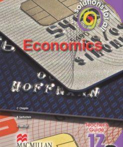 SOLUTIONS FOR ALL ECONOMICS GRADE 12 TEACHER'S GUIDE