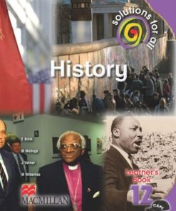 SOLUTIONS FOR ALL HISTORY GRADE 12 LEARNER'S BOOK