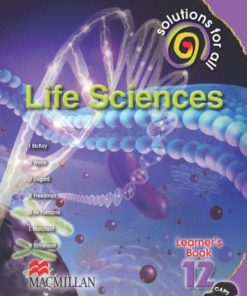SOLUTIONS FOR ALL LIFE SCIENCES GRADE 12 LEARNER'S BOOK