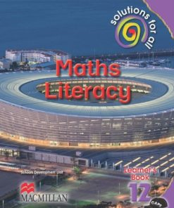 SOLUTIONS FOR ALL MATHS LITERACY GRADE 12 LEARNER'S BOOK