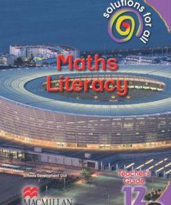SOLUTIONS FOR ALL MATHS LITERACY GRADE 12 TEACHER'S GUIDE