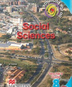 SOLUTIONS FOR ALL SOCIAL SCIENCES GRADE 8 TEACHER'S GUIDE