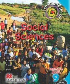 SOLUTIONS FOR ALL SOCIAL SCIENCES GRADE 9 LEARNER'S BOOK