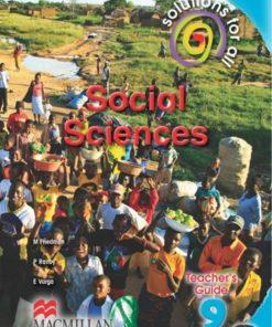 SOLUTIONS FOR ALL SOCIAL SCIENCES GRADE 9 TEACHER'S GUIDE