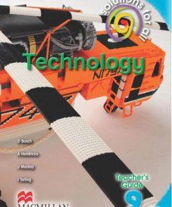 SOLUTIONS FOR ALL TECHNOLOGY GRADE 9 TEACHER'S GUIDE