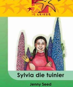 LESERS IS LEIERS GRAAD 4 EAT SYLVIA DIE TUINIER