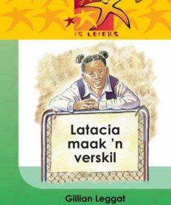 LESERS IS LEIERS GRAAD 4 EAT LATACIA MAAK 'N VERSKIL