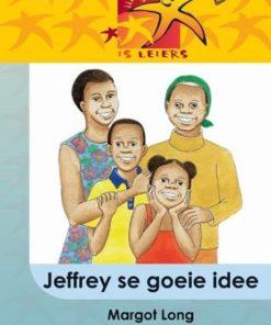 LESERS IS LEIERS GRAAD 5 EAT JEFFREY SE GOEIE IDEE