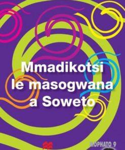 MMADIKOTSI LE MASOGWANA A SOWETO