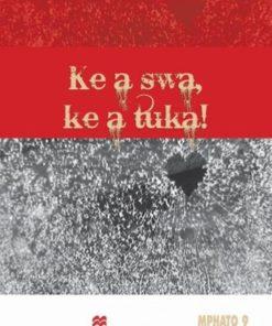 KE A SWA KE A TUKA
