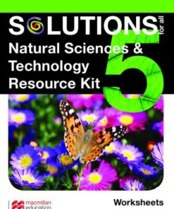 SOLUTIONS FOR ALL NATURAL SCIENCES AND TECHNOLOGY GRADE 5 RESOURCE KIT