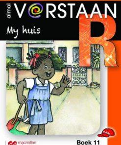 ALMAL VERSTAAN AFRIKAANS GRAAD R BOEK 11: MY HUIS