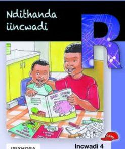 THOKOZANI IBANGA R INCWADI 4: NDITHANDA IINCWADI