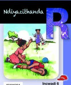 THOKOZANI IBANGA R INCWADI 6: NDIYAZITHANDA