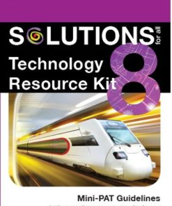 SOLUTIONS FOR ALL TECHNOLOGY GRADE 8 RESOURCE KIT